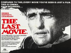 The Last Movie (1971) Stars: Julie Adams, Daniel Ades, Richmond L. Aguilar, John Alderman,  Dennis Hopper, Kris Kristofferson, Peter Fonda ~ Director: Dennis Hopper