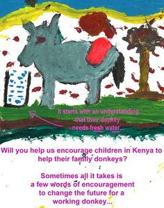 Click here http://on.fb.me/J23SWQ and act now by leaving a few words of encouragement for children learning about equine welfare in Kenya. By doing so you will help us help them to understand what their donkeys need to be happy and healthy.