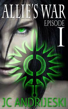 Allie's War, An Urban Fantasy: Episode 1 by JC Andrijeski, http://www.amazon.com/dp/B00JPT3MWA/ref=cm_sw_r_pi_dp_R.PKtb1ZJTA76