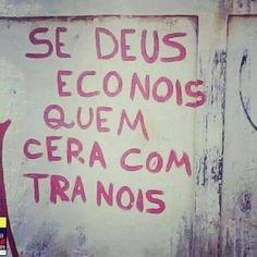 Se Deus é com nóis, nem a gramática será contra nóis.   22 erros de português tão elaborados que era mais fácil ter escrito certo