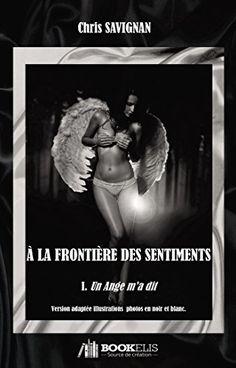 A LA FRONTIERE DES SENTIMENTS Album noir et blanc: 1 - Un... https://www.amazon.fr/dp/B01L8EDOYK/ref=cm_sw_r_pi_dp_x_LnB7xbVZNJN07