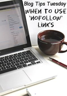 Blog Tips When to use nofollow links
