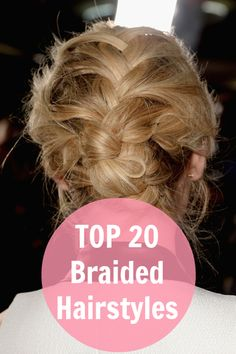 TOP 20 Braided Hairstyles!