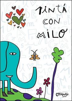 Pintá cuadros con Milo - Buscar con Google Pop Art, Illustration, Animals, Fictional Characters, Google, Ideas, Frases, Home, Coloring For Kids