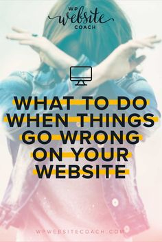 What To Do When Your Website Breaks