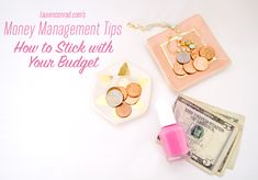 Go For It: How to Stick With Your Budget