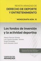 Los fondos de inversión y la actividad deportiva / Alberto Palomar Olmeda [y otros]