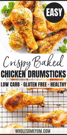 Crispy Baked Chicken Leg Drumstick Recipe - This easy oven roasted chicken drumsticks recipe will make SUPER crispy baked chicken legs that turn out perfectly every time! It's the only guide for how to bake chicken legs you'll ever need. Oven Roasted Chicken Legs, Roast Chicken Drumsticks, Fried Chicken Legs, Crispy Oven Baked Chicken, Chicken Thigh Recipes Oven, Healthy Baked Chicken, Baked Chicken Recipes, Chicken Thighs, Best Baked Chicken Recipe Ever