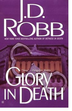 Glory in Death, J.D. Robb