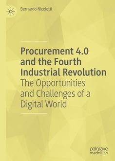 Buy Procurement and the Fourth Industrial Revolution: The Opportunities and Challenges of a Digital World by Bernardo Nicoletti and Read this Book on Kobo's Free Apps. Discover Kobo's Vast Collection of Ebooks and Audiobooks Today - Over 4 Million Titles! World History Teaching, World History Lessons, Native American History, American Civil War, 4 Industrial Revolutions, Fourth Industrial Revolution, The Four, Declaration Of Independence, Us Presidents