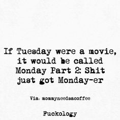 66 Ideas For Funny Work Quotes Hilarious Intj Tuesday Humor, Tuesday Quotes, Weekend Quotes, Sarcastic Quotes, Funny Quotes, Life Quotes, Funny Monday Quotes, Hair Quotes, Monday Ecards