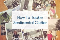 If you are looking for a little organizing inspiration to wrap up your weekend check the CSO blog for tips to tackle sentimental clutter in your life and create some space!