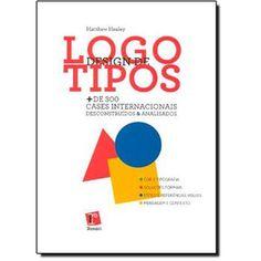 Design de Logotipos: + de 300 Cases Internacionais Descontruídos e Analisados