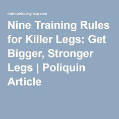 Nine Training Rules for Killer Legs: Get Bigger, Stronger Legs   Poliquin Article