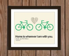Custom wedding print with bikes quote: Home is wherever I am with you.. $15.00, via Etsy.