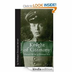 Knight of Germany: Oswald Boelcke German Ace by Johannes Werner. $14.19. Publisher: Casemate (October 19, 2009). 289 pages. Author: Johannes Werner
