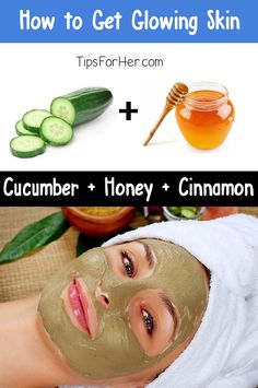 How to get glowing and smooth skin naturally, at-home, in just a few minutes! Ingredients: 2 tbsp. Apple Cider Vinegar 1 tbsp. Cucumber 1 tbsp. Honey 1 tsp. Ground Cinnamon 1 tsp. Baking Soda Mash ...