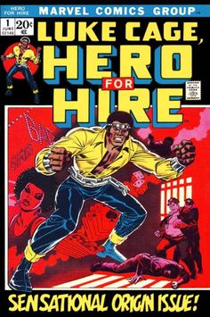 """In Marvel News: actor Mike Colter has been chosen to play Luke Cage, Hero For Hire will appear in """"AKA Jessica Jones"""" before moving to his own series on Netflix.  Luke Cage, Hero for Hire #1. Cover art by George Tuska."""