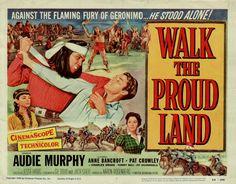 Walk the Proud Land - 1956 - Jesse Hibbs avec Audie Murphy