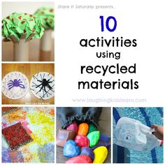10 activities that use recycled materials as part of the Share It Saturday round up.  Laughing Kids Learn