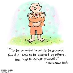 be beautiful | be yourself | accept yourself