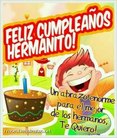We continue adding new models of free birthday cards, and in this case … - Modern Spanish Birthday Wishes, Happy Birthday Notes, Free Birthday Card, Happy Birthday Brother, Birthday Messages, Birthday Quotes, Birthday Greetings, Happy Anniversary Quotes, Fathers Day Wishes
