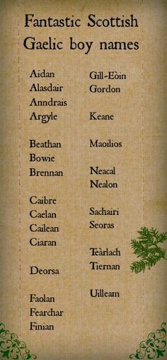 Fantastic, mystical Scottish Gaelic boy names directly from the Highlands. I LOV… Fantastic, mystical Scottish Gaelic boy names directly from the Highlands. I LOV…,reid Fantastic, mystical Scottish Gaelic boy names directly from the Highlands.