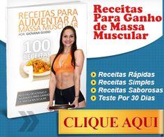 100 Receitas Para Ganhar Massa Muscular - http://infogeranegocios.blogspot.com.br/2014/08/100-receitas-para-ganhar-massa-muscular.html