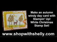 ▶ Make an autumn windy day card with Stampin' Up! White Christmas - YouTube