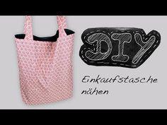 Nähanleitung Einkaufstasche Beuteltasche Tasche Beutel selber nähen DIY Schnittmuster kostenlos - YouTube