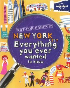 Booktopia has Lonely Planet Not for Parents : New York, Everything You Ever Wanted to Know by Lonely Planet. Buy a discounted Paperback of Lonely Planet Not for Parents : New York online from Australia's leading online bookstore. Lonely Planet, Bagels, National Geographic, Fairfax Media, Parents, Book Show, Guide Book, Yorkie, Travel Guide
