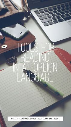 Tools for Reading in a Foreign Language - Real Life Language Learning Languages Tips, Ways Of Learning, Learning Italian, Learning Spanish, Spanish Activities, Learning Websites, Learning Activities, German Language Learning, Language Study