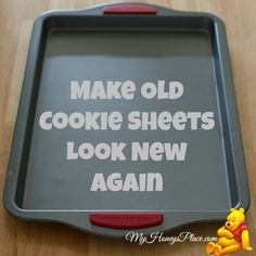 Make Old Cookie Sheets Look New Again - My Honeys Place