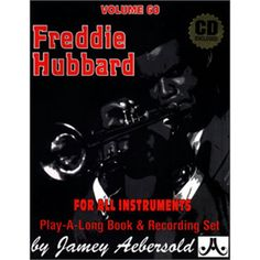 Freddie Hubbard (Book & CD Set) (Play-a-Long) , Jamey Aebersold, Jamey Aebersold; Pap/Com edition Freddie Hubbard, Long Books, Online Music Stores, All That Jazz, Spice Things Up, Musicals, Songs, Play, Feelings