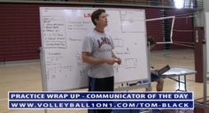 "Tom compliments the team on a good practice and one player is chosen by their teammate for being the best at helping the team improve. Read the Game"" practice and all of Tom Black's 170+ Volleyball Videos and Drills. Note we have included the videos of the drill in action too. The part of http://volleyball1on1.com/tom-black-conversations-from-office-split-step-stretch-shortening-cycle/"