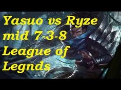 Platinum - Yasuo vs Ryze mid 7-3-8