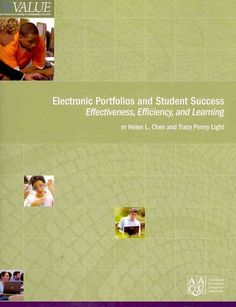 Electronic portfolios and student success : effectiveness, efficiency, and learning / by Helen L. Chen and Tracy Penny Light