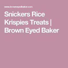 Snickers Rice Krispies Treats | Brown Eyed Baker