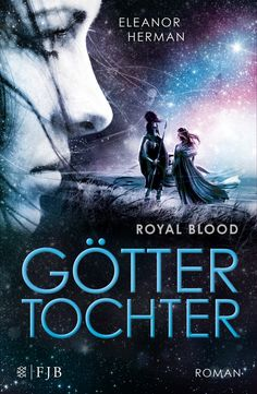 Eleanor Herman - Göttertochter. Royal Blood 2 || ©Fischer Jugendbuch