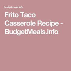 Frito Taco Casserole Recipe - BudgetMeals.info