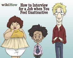 How to Interview for a Job when You Feel Unattractive