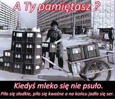 Mleko kiedyś a dziś, to jest różnica Poland People, Poland Country, Native Country, Retro, Childhood Memories, Nostalgia, The Past, Old Things, Humor