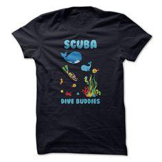 Scuba Dive Buddies Great Gift For Any Scuba Diving Fan T-Shirts, Hoodies. VIEW DETAIL ==► https://www.sunfrog.com/LifeStyle/Scuba-Dive-Buddies-Great-Gift-For-Any-Scuba-Diving-Fan.html?id=41382