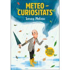 Meteocuriositats: 50 secrets per entendre el temps (Tapa dura) The Secret, 50th, Magazines, Books, Movie Posters, Fictional Characters, Products, Catalan Language, Libros