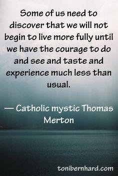 Catholic mystic Thomas Merton