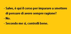 Ho ragione io! Italian Humor, Sarcasm Humor, Lol So True, Satire, Funny Moments, Funny Posts, Laughter, Have Fun, Funny Pictures
