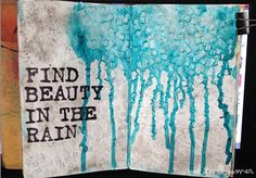 Melita Bloomer - Art Journal Share - Beauty In Rain