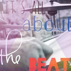 #beat #drums #passion  It's all about tHe beat