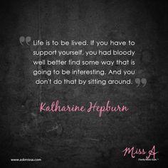 Katherine Hepburn quote