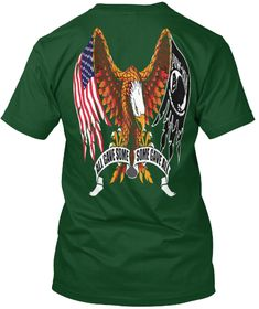 All Have Some Some Gave All Deep Forest T-Shirt Back